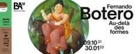 """Exposition """"Fernando Botero. Au-delà des formes"""""""