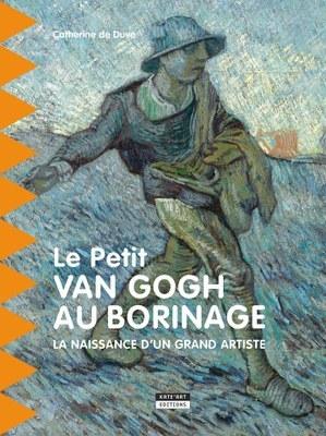 Le Petit Van Gogh au Borinage